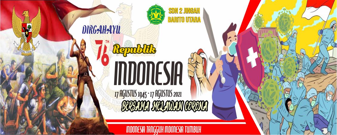 HUT KEMERDEKAAN INDONESIA KE 76 TAHUN